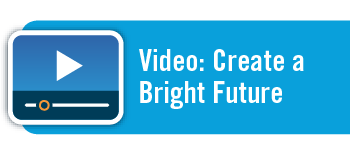 Video: Create a Bright Future